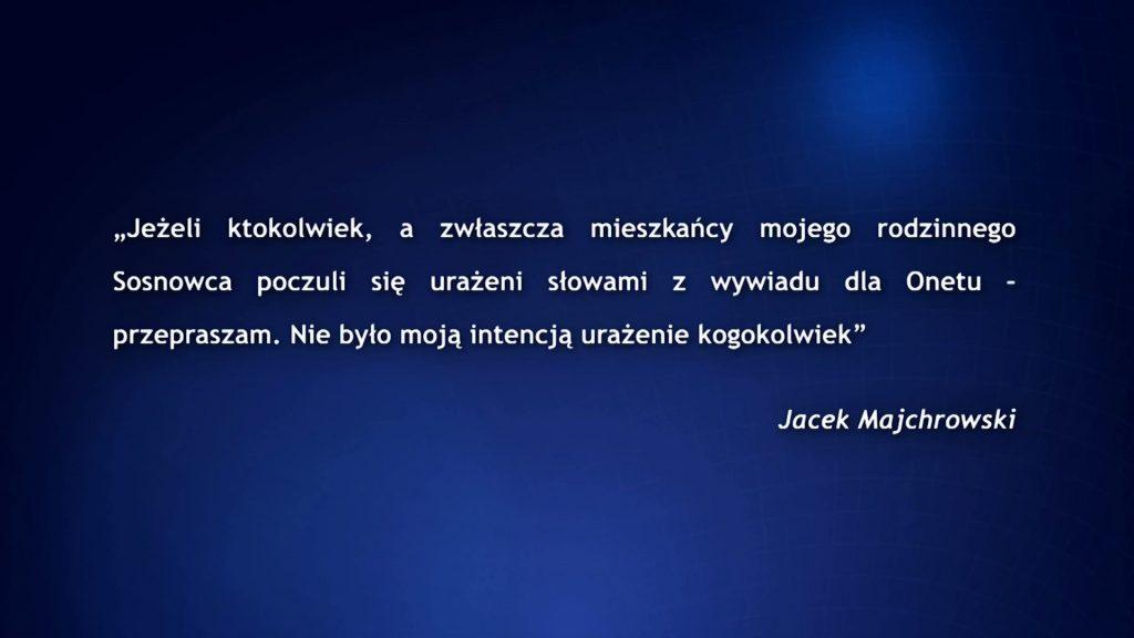 Co powiedział prezydent Krakowa o Sosnowcu, że teraz żałuje i przeprasza?