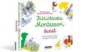 Biblioteczka Montessori przychodzi z pomocą wszystkim początkującym, a także znawcom metody, którym potrzebne są materiały dotyczące tych tematów
