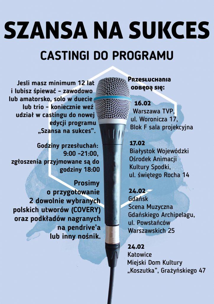 """""""Szansa na sukces"""" wraca na szklany ekran. Ruszają castingi do programu. Jeden z nich odbędzie się w Katowicach! (fot.mat.prasowe)"""