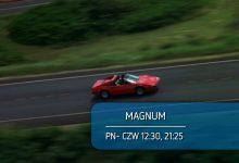 Oglądaj serial detektywistyczny Magnum od poniedziałku do czwartku o godzinie 21:25