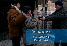 Serial Święta Wojna oglądajcie od poniedziałku do czwartku o 17:15 oraz w piątek o 19:20.