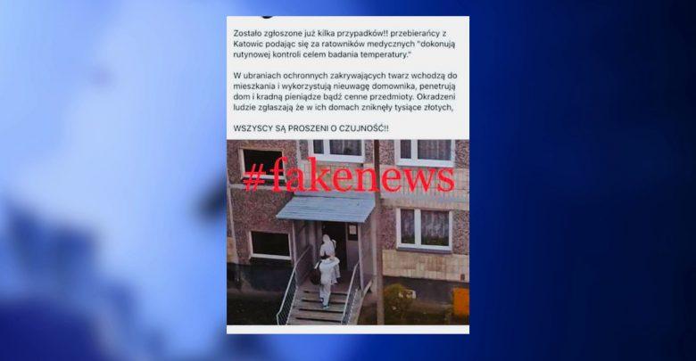 Spirala strachu się nakręca! Fałszywi ratownicy okradający mieszkania do FAKE NEWS!