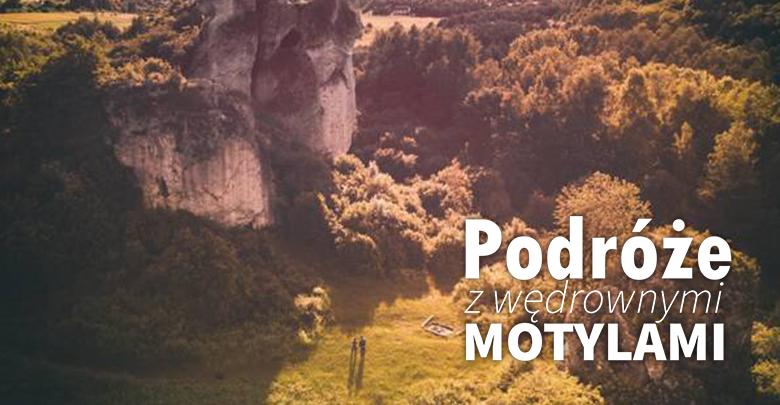 Podróże z Wędrownymi Motylami - Jura Krakowsko-Częstochowska (fot. Wędrowne Motyle)