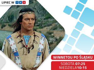 Winnetou po śląsku - lipiec w TVS