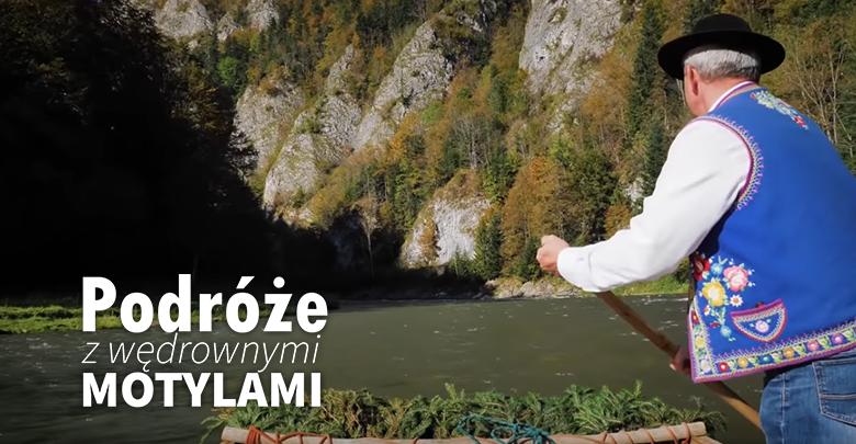 Podróże z Wędrownymi Motylami - Pieniny i spływ Dunajcem, sob. 10.00, nd. 09:40